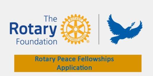 Rotary Peace Fellowship Application