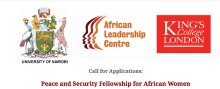 African Leadership Centre (ALC) Peace and Security Fellowship For African Women