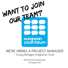 Call for Project Manager – European Youth Forum Young Refugee Integration Fund