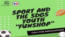 UNESCO Asia-Pacific Youth 'Funshop' on Sports and SDGs