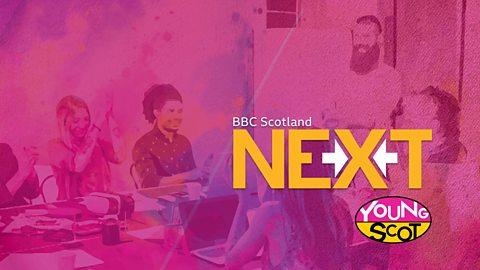 BBC Scotland NEXT Young Scot