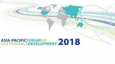 UN ESCAP Asia-Pacific Forum on Sustainable Development 2018