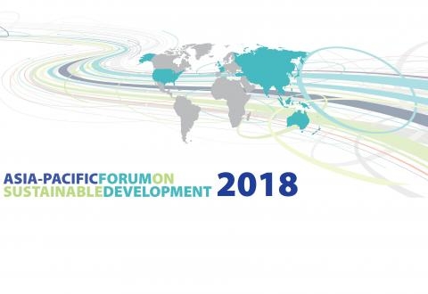 UN ESCAP Asia-Pacific Forum on Sustainable Development 2018