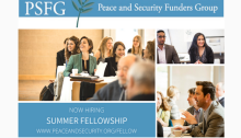 Peace and Security Funders Group Summer Fellowship