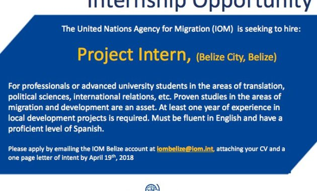 United Nations Migration Agency (IOM) Belize 2018 internship