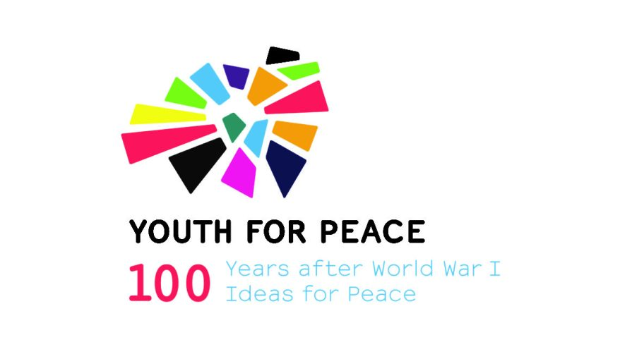 Youth for Peace – 100 Years After World War I, 100 Ideas for Peace