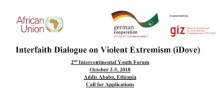 African Union Interfaith Dialogue on Violent Extremism (iDove) 2nd Intercontinental Youth Forum