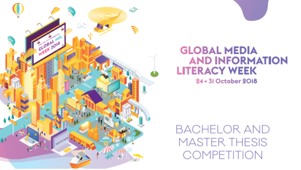 UNESCO Global Media and Information Literacy (MIL) Week Youth Agenda Forum Bachelor and Master Thesis Competition