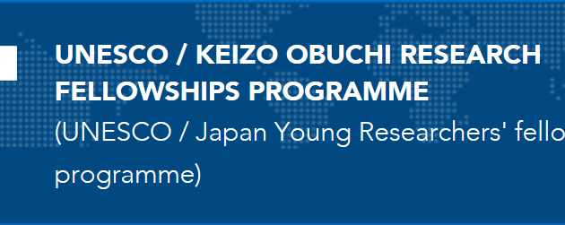UNESCO Japan Young Researchers' Fellowship Programme (UNESCO Keizo Obuchi Research Fellowship Programme)