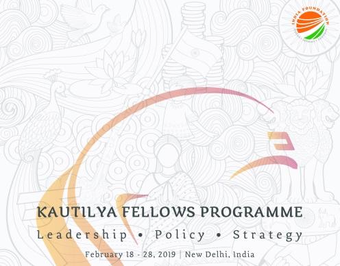 India Foundation Kautilya Fellows Programme 2019