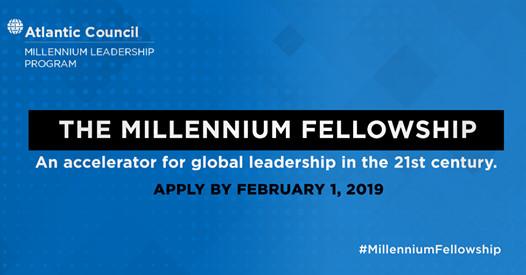 Atlantic Council Millennium Fellowship For Global Leaders 2019