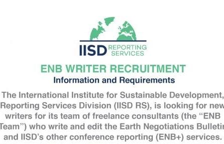 International Institute for Sustainable Development ENB Writers Recruitment