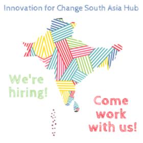 Innovation For Change South Asia Hub Job