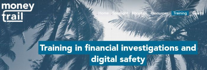 Money Trail Training in Financial Investigations and Digital Safety