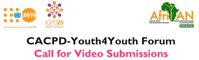 UNFPA CACPD Youth4Youth Forum Call For Video Submissions