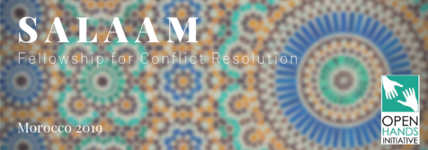 Open Hands Initiative Salaam Fellowship for Conflict Resolution