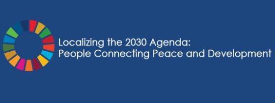 International Peace Institute and United Nations Human Security Unit Localizing the 2030 Agenda Forum