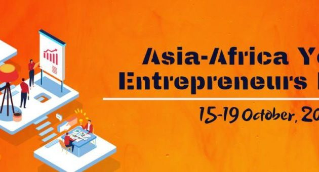 Fully Funded Asia- Africa Youth Entrepreneurs Forum 2019