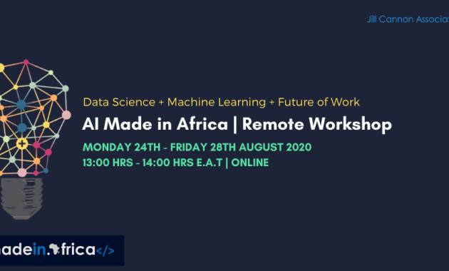AI Made in Africa Remote Workshop