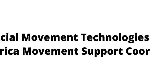 Africa Movement Support Coordinator at Social Movement Technologies